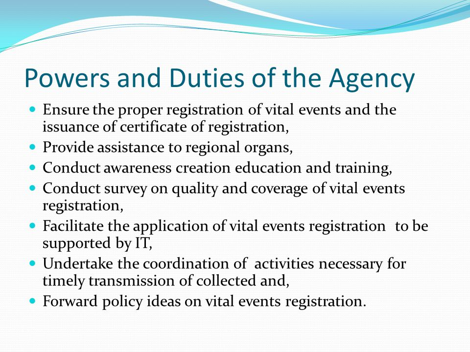 Powers and Duties of the Agency