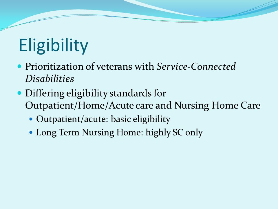Eligibility Prioritization of veterans with Service-Connected Disabilities.