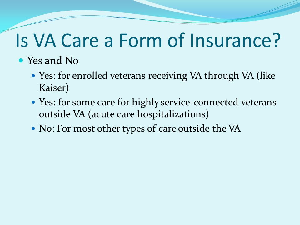 Is VA Care a Form of Insurance