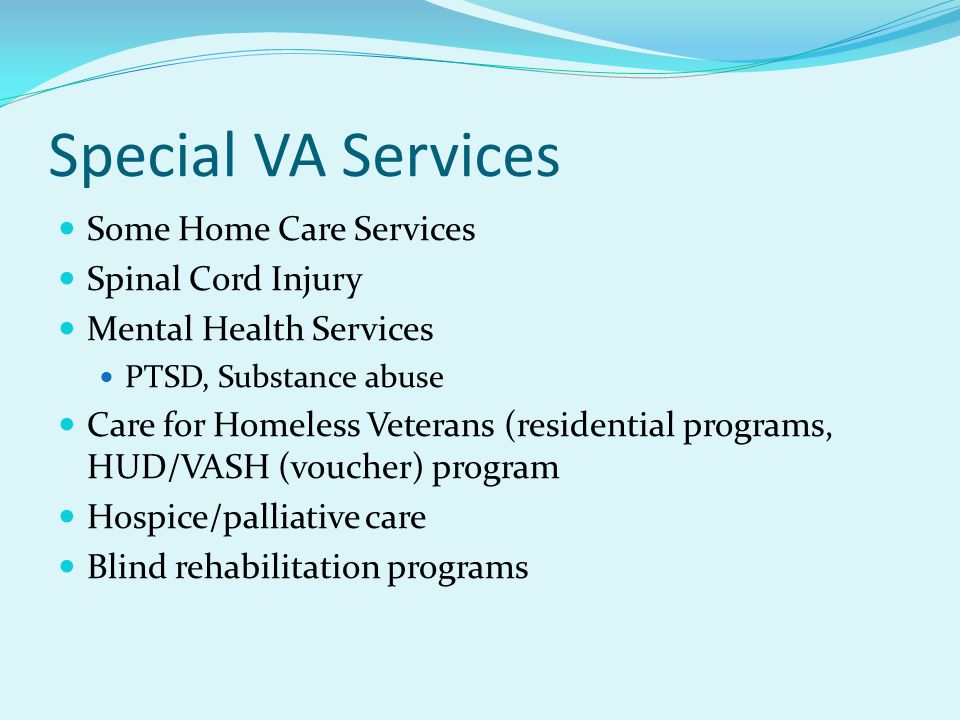 Special VA Services Some Home Care Services Spinal Cord Injury