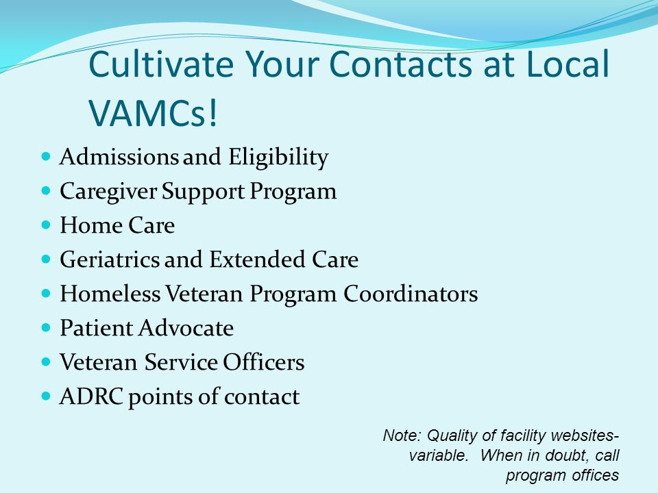 Cultivate Your Contacts at Local VAMCs!