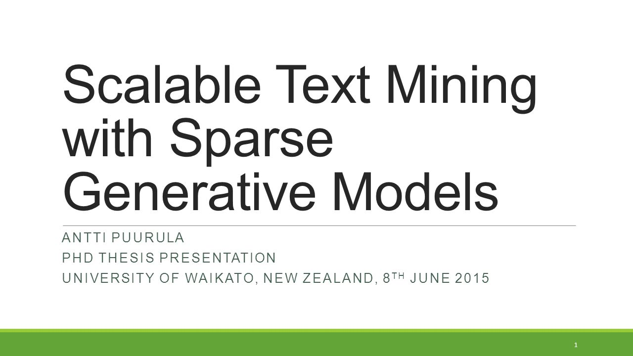 Scalable Text Mining with Sparse Generative Models