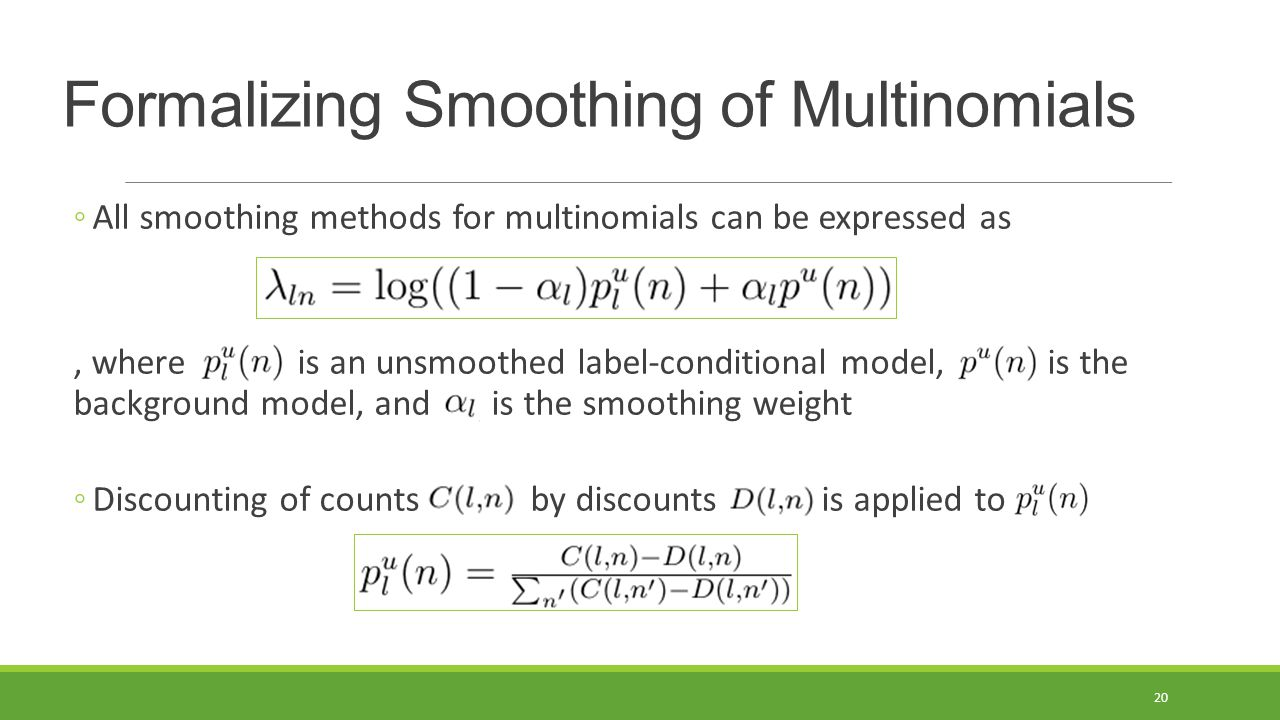 Formalizing Smoothing of Multinomials