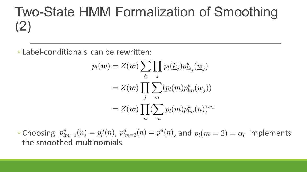 Two-State HMM Formalization of Smoothing (2)