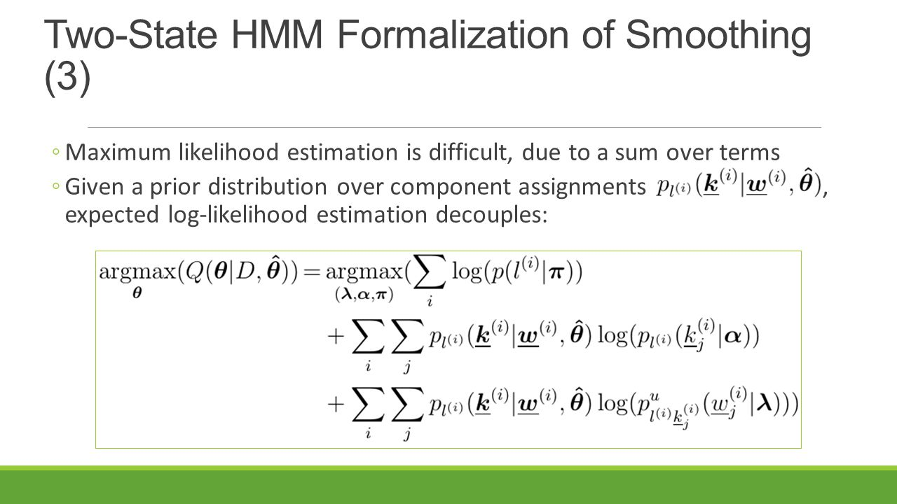 Two-State HMM Formalization of Smoothing (3)