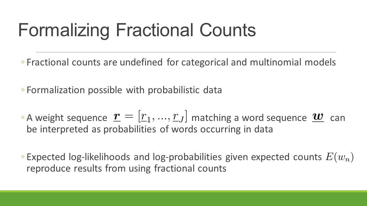 Formalizing Fractional Counts