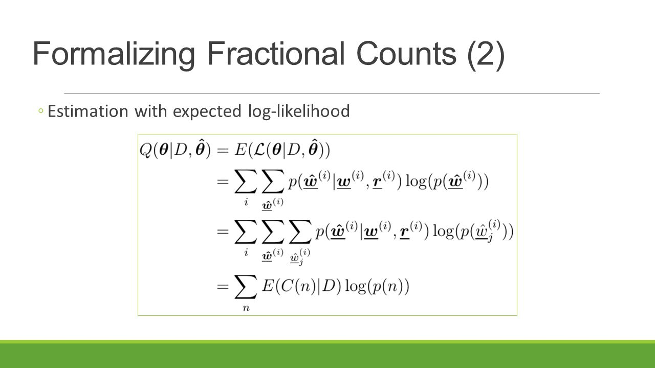 Formalizing Fractional Counts (2)