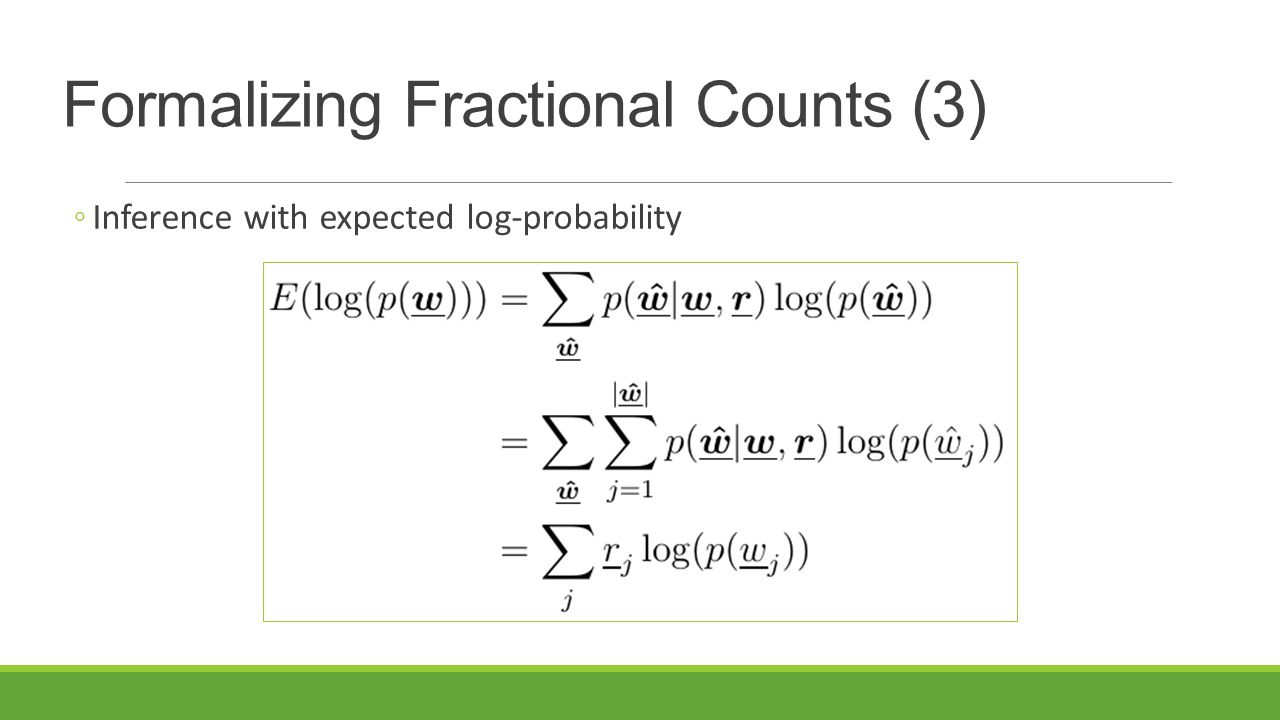 Formalizing Fractional Counts (3)