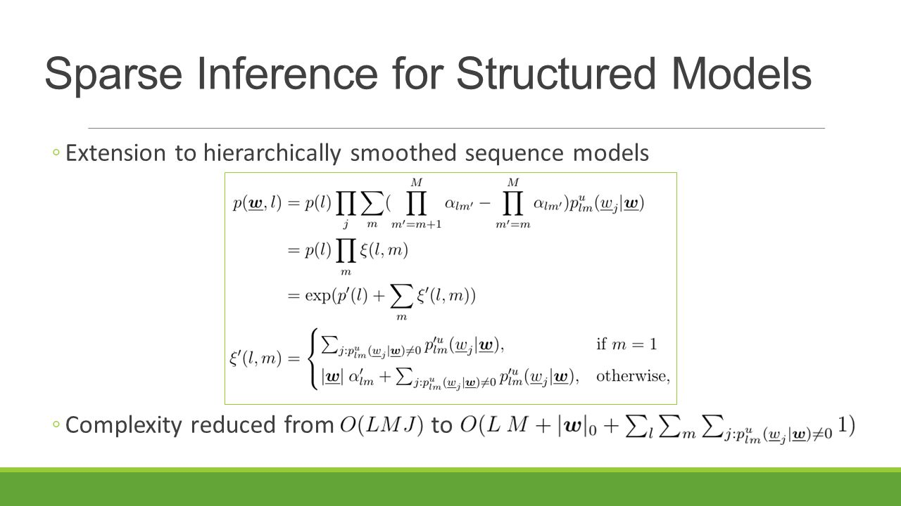 Sparse Inference for Structured Models