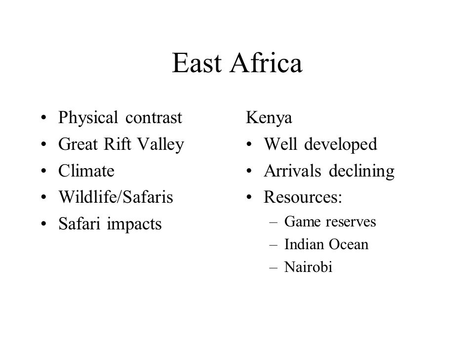 East Africa Physical contrast Great Rift Valley Climate