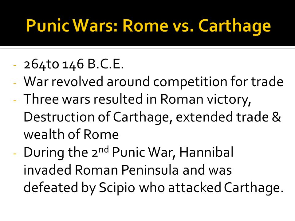 Punic Wars: Rome vs. Carthage
