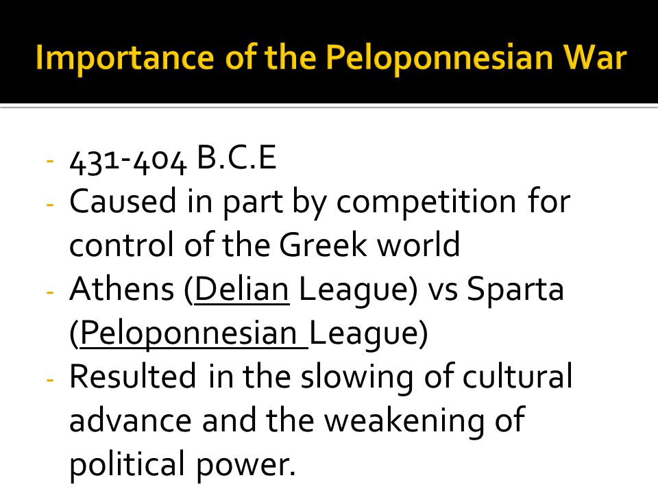 Importance of the Peloponnesian War