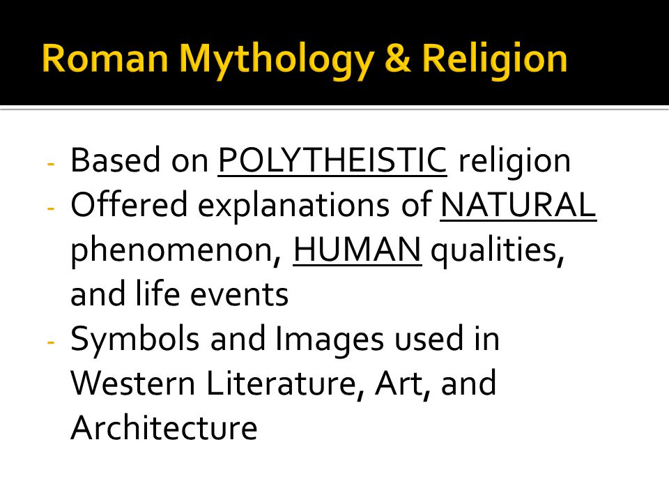 Roman Mythology & Religion