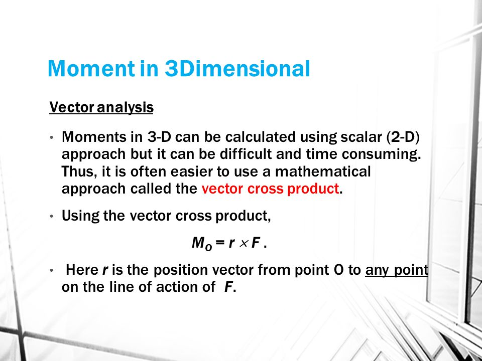 Moment in 3Dimensional Vector analysis