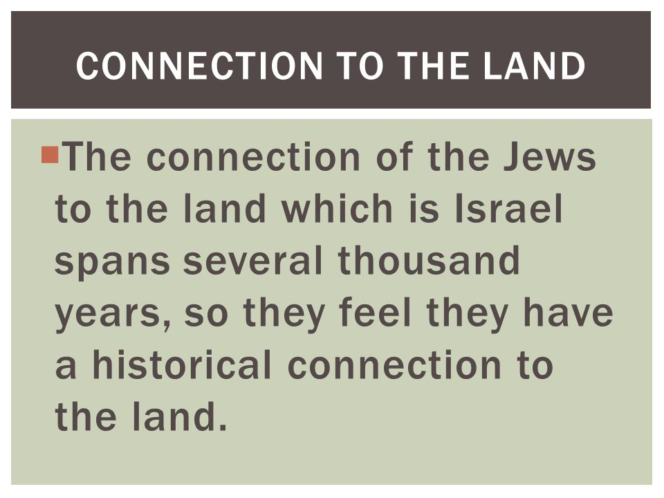Connection to the land