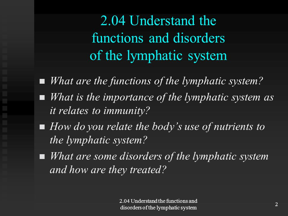 204 Understand The Functions And Disorders Of The Lymphatic System