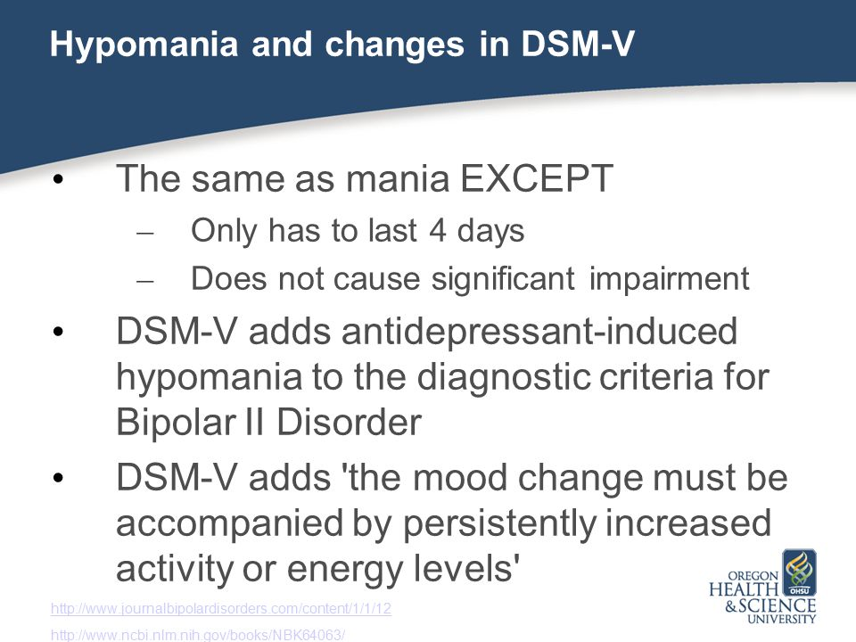 Hypomania and changes in DSM-V