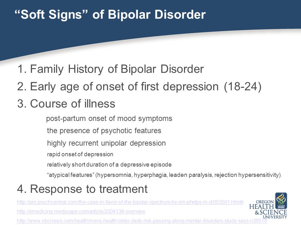 Soft Signs of Bipolar Disorder
