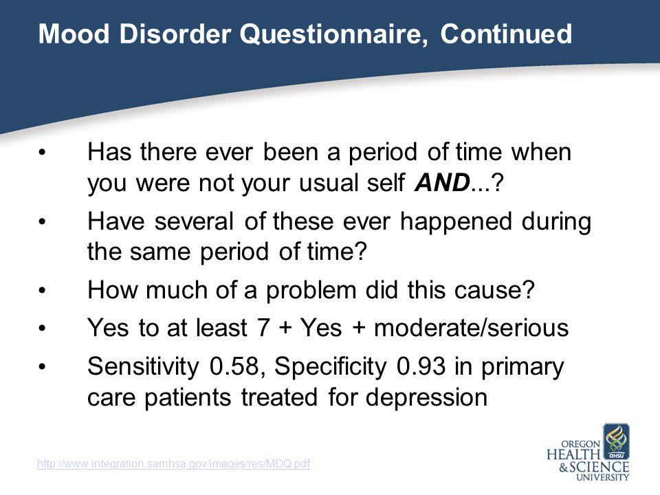 Mood Disorder Questionnaire, Continued