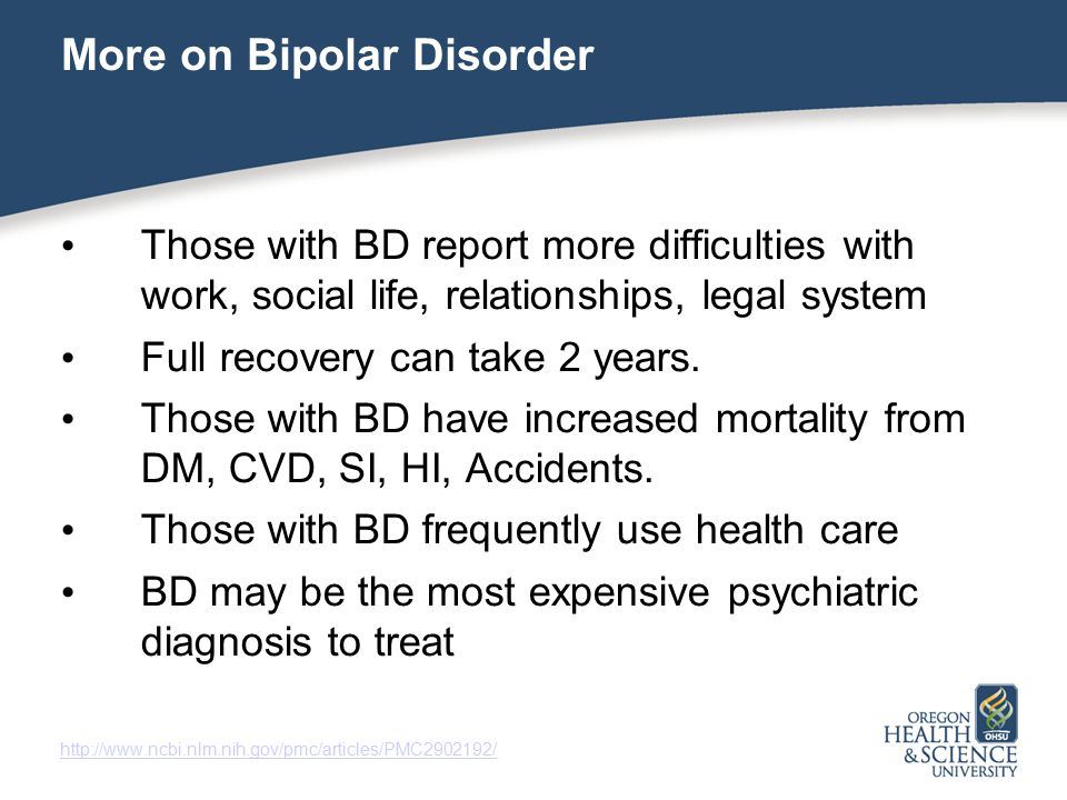 More on Bipolar Disorder
