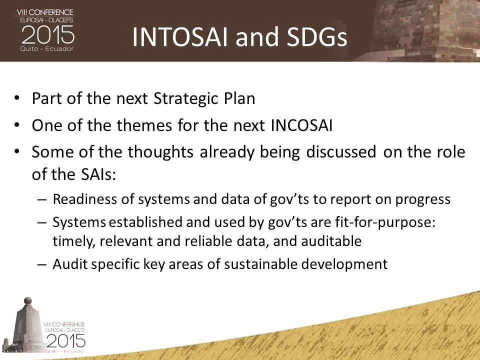 INTOSAI and SDGs Part of the next Strategic Plan