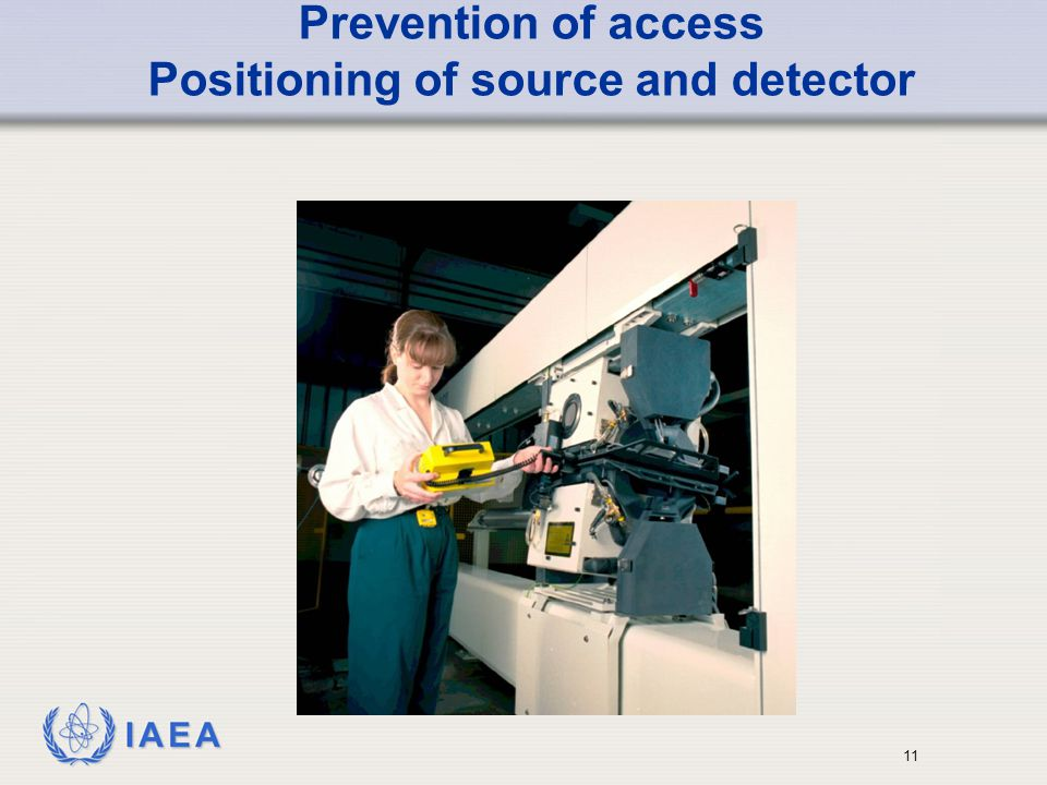 Prevention of access Positioning of source and detector
