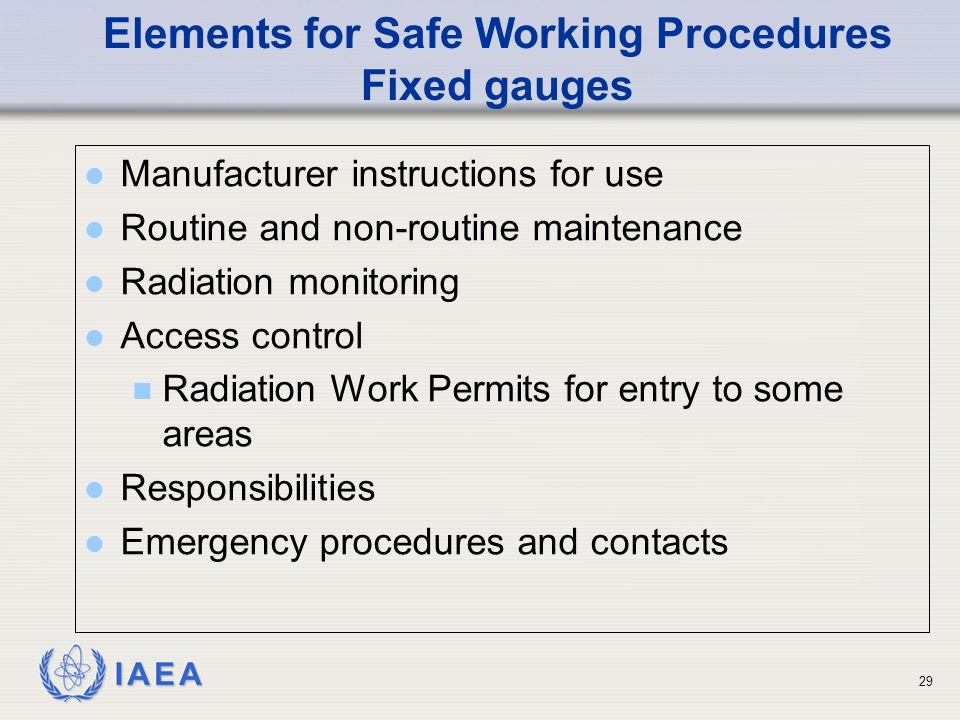 Elements for Safe Working Procedures Fixed gauges