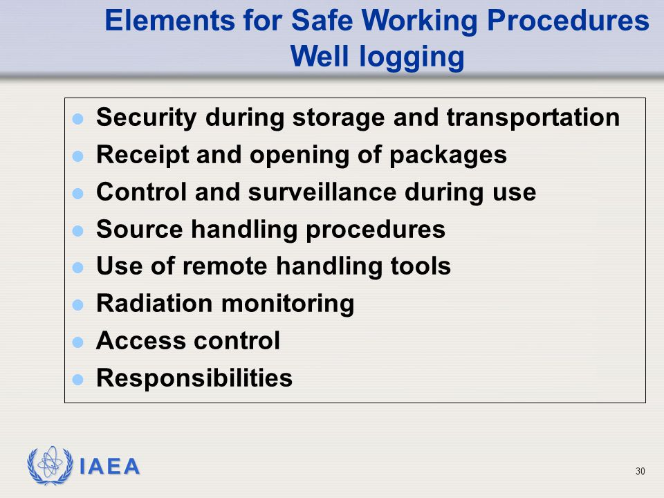 Elements for Safe Working Procedures Well logging