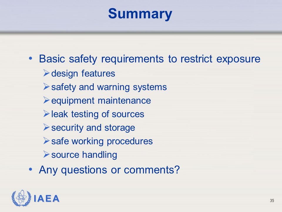 Summary Basic safety requirements to restrict exposure