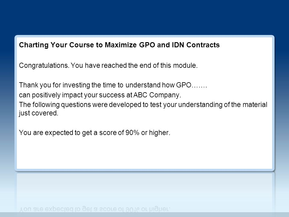 Charting Your Course To Optimal Gpo And Idn Relationships Ppt