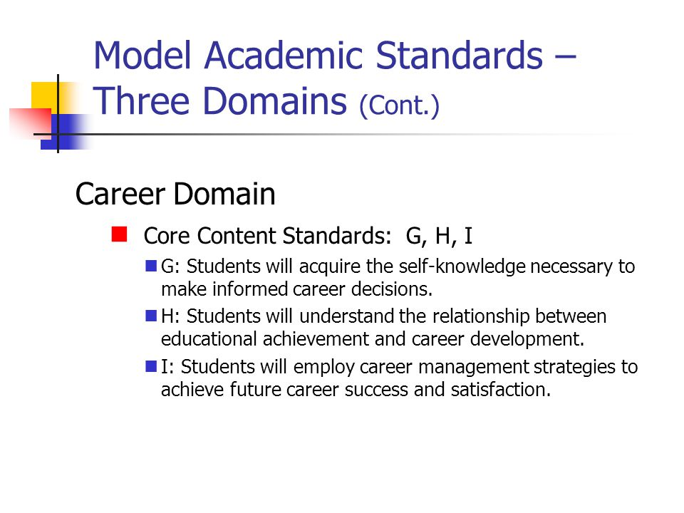 Model Academic Standards – Three Domains (Cont.)