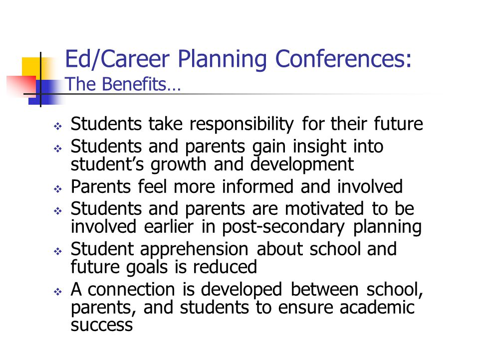 Ed/Career Planning Conferences: The Benefits…