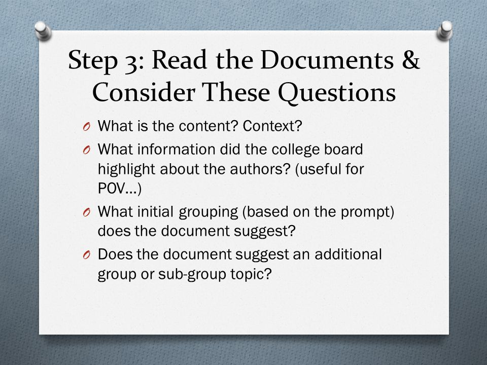 Step 3: Read the Documents & Consider These Questions