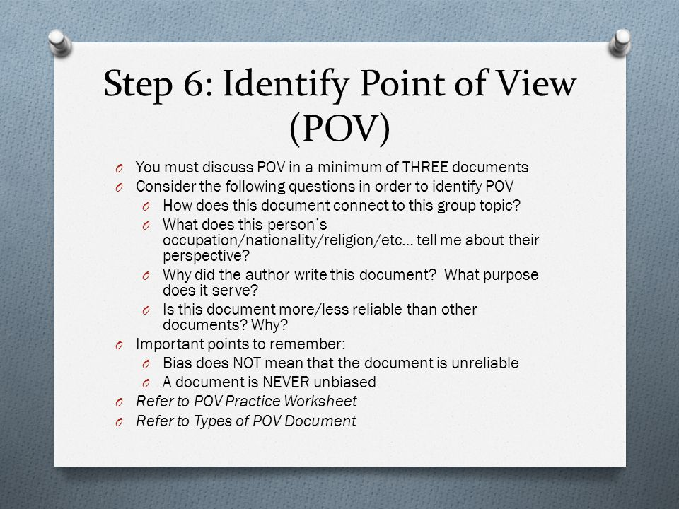 Step 6: Identify Point of View (POV)