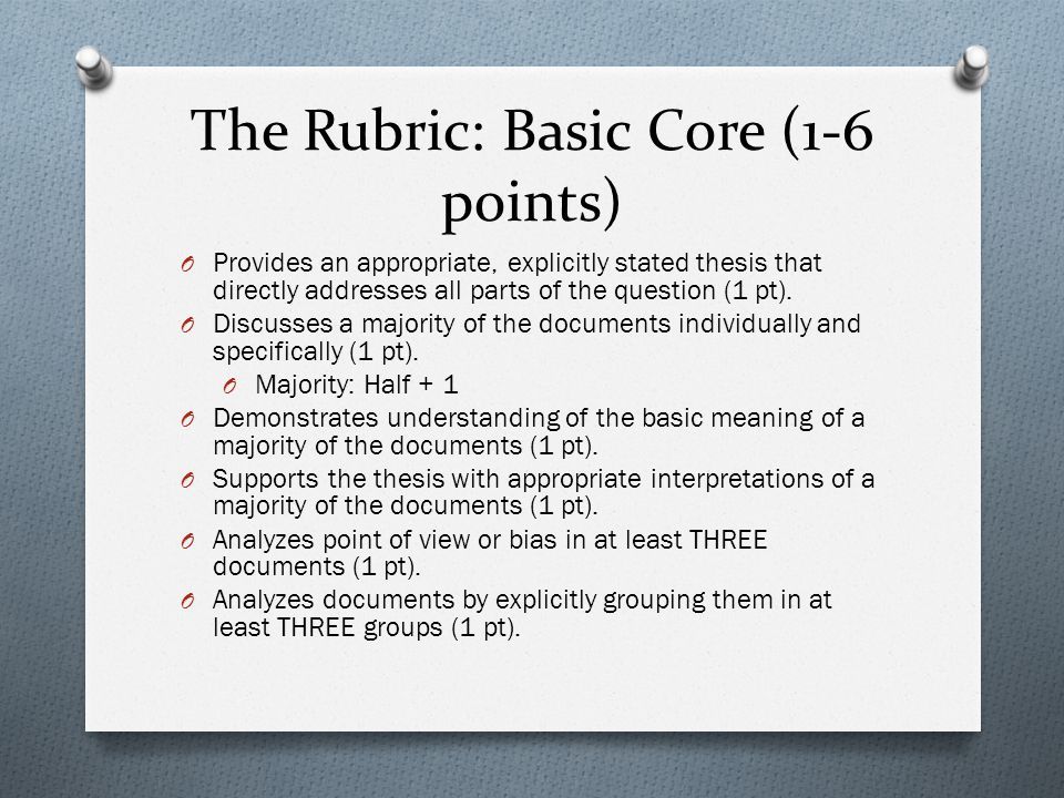 The Rubric: Basic Core (1-6 points)