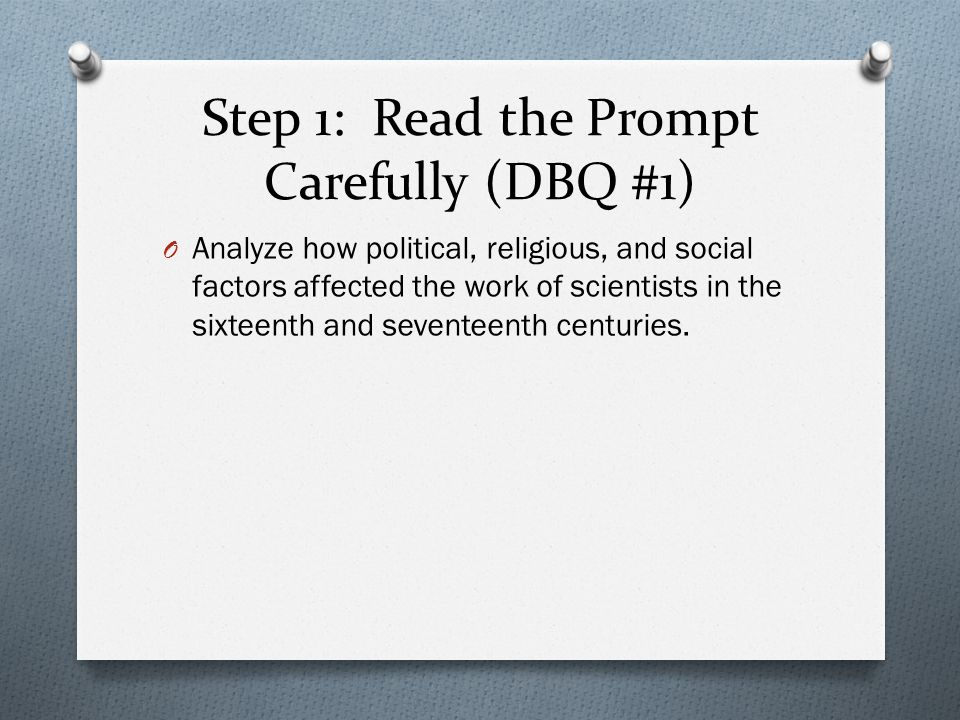 Step 1: Read the Prompt Carefully (DBQ #1)