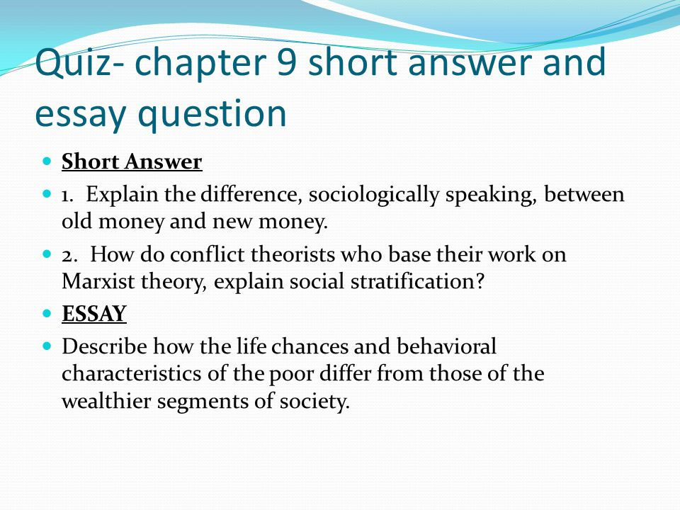Chapter Social Stratification  Ppt Video Online Download Quiz Chapter  Short Answer And Essay Question Custom Writing Sign In also Essay On Myself In English  Essays For High School Students