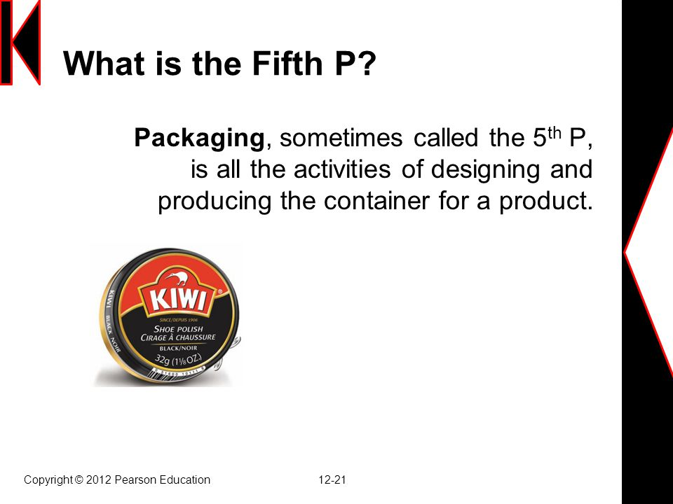 What is the Fifth P Packaging, sometimes called the 5th P, is all the activities of designing and producing the container for a product.