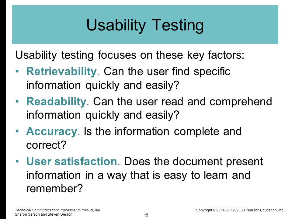 Usability Testing Usability testing focuses on these key factors: