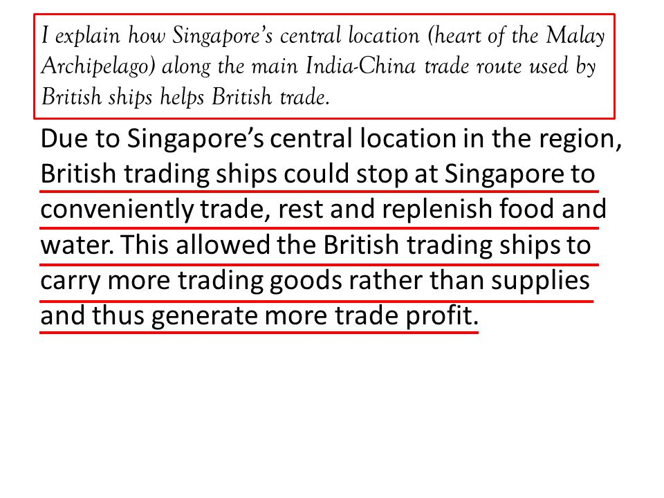 Why was Singapore chosen as a trading settlement by the British