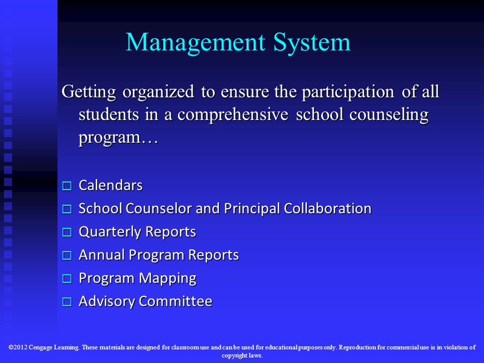 Management System Getting organized to ensure the participation of all students in a comprehensive school counseling program…