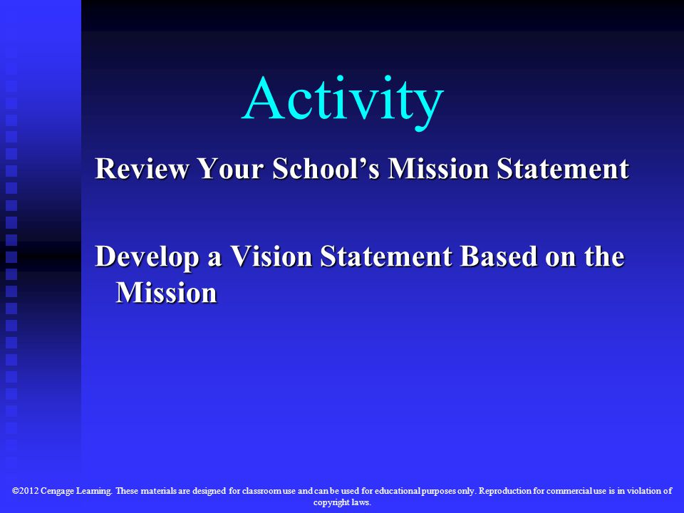 Activity Review Your School's Mission Statement Develop a Vision Statement Based on the Mission