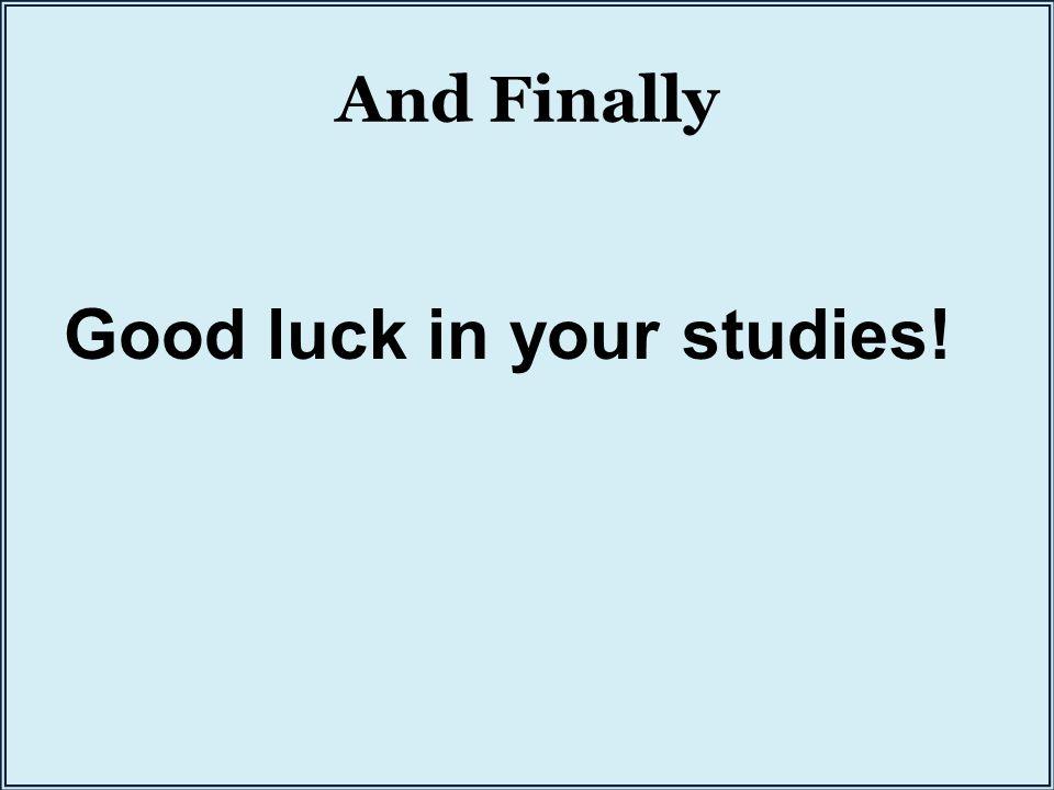 11 good luck in your studies