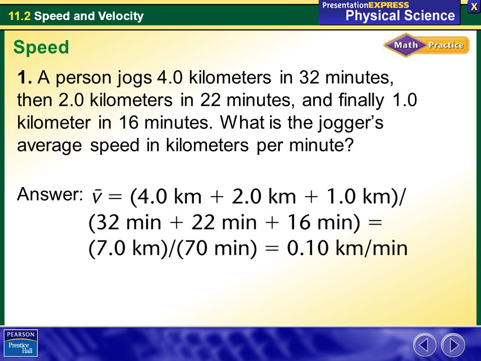 The speed of an in-line skater is usually described in meters per