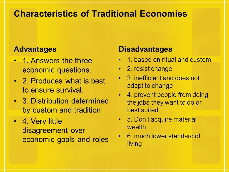what are characteristics of a traditional economy
