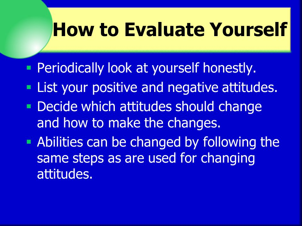 How to Evaluate Yourself