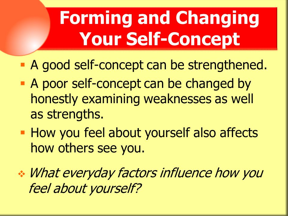 Forming and Changing Your Self-Concept