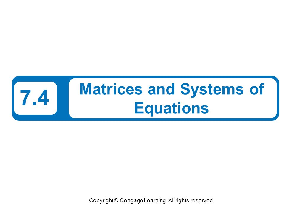 Matrices and Systems of Equations