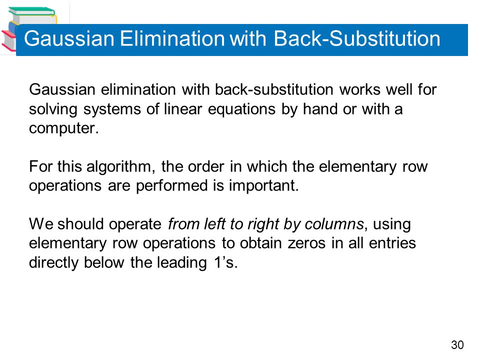 Gaussian Elimination with Back-Substitution