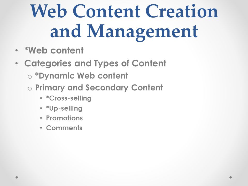 Web Content Creation and Management